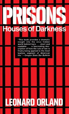 Prisons: Houses of Darkness 9780029234204