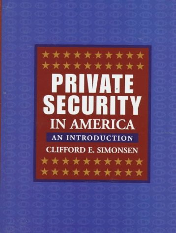 Private Security in America: An Introduction
