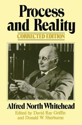 Process and Reality : An Essay in Cosmology