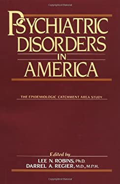 Psychiatric Disorders in America: The Epidemiologic Catchment Area Study