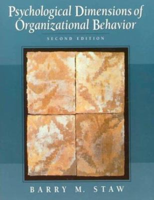 Psychological Dimensions of Organizational Behavior