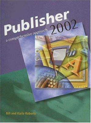 Publisher 2002: A Comprehensive Approach
