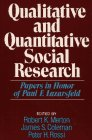 Qualitative and Quantitative Social Research: Papers in Honor of Paul F. Lazarsfeld