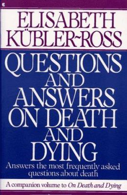 Questions and Answers on Death and Dying: Answers the Most Frequently Asked Questions About...