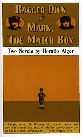 Ragged Dick,: And Mark, the Match Boy
