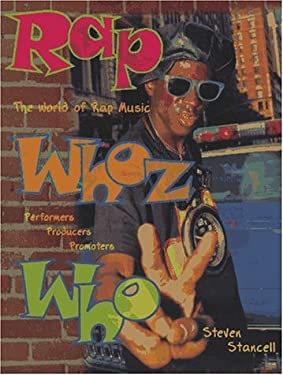 Rap Whoz Who: The World of Rap and Hip Hop