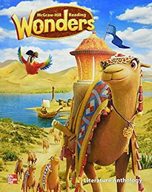 Reading Wonders Literature Anthology Grade 3 (ELEMENTARY CORE READING)