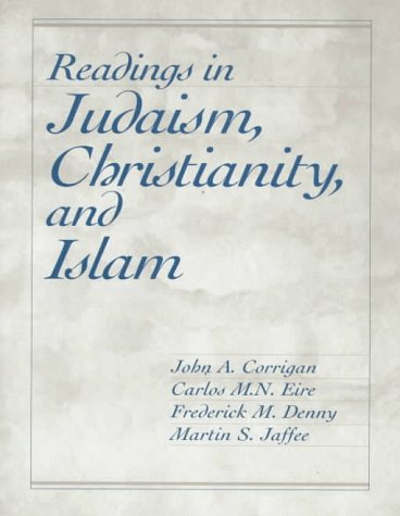 Readings in Judaism, Christianity, and Islam 9780023250989