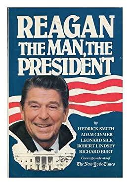 Reagan, the Man, the President
