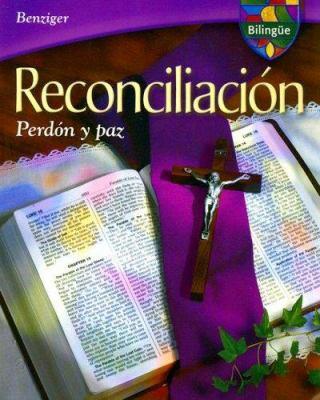 Reconciliacion Bilingue: Perdon y Paz 9780022601720