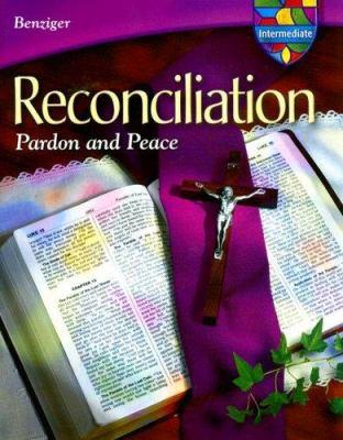 Reconciliation Intermediate: Pardon and Peace