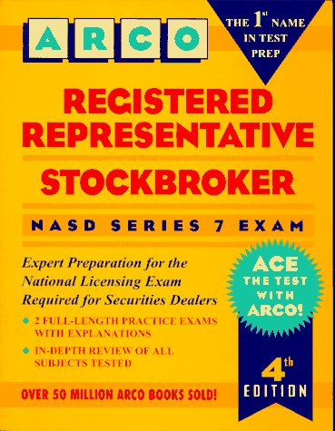 Registered Representative/Stockbroker: NASD Series 7 Exam