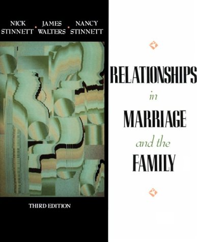 Relationships in Marriage and Family: