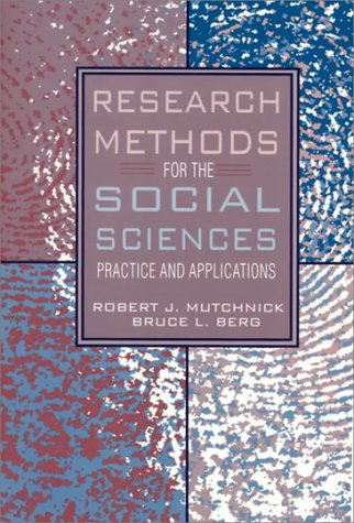 Research Methods for the Social Sciences: Practice and Applications