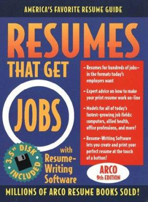 Resumes That Get Jobs [With Resume Writing Software...]