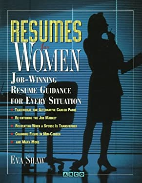 Resumes for Women: Job-Winning Resume Guidance for Every Situation