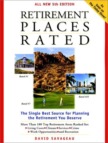 Retirement Places Rated [With Maps]