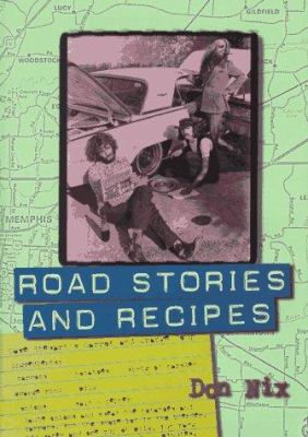 Road Stories and Recipes 9780028646213