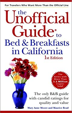 The Unofficial Guide to Bed & Breakfasts in California