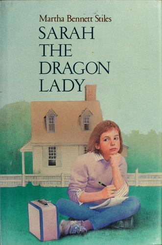 Sarah, the Dragon Lady