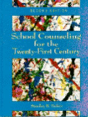 School Counseling for the 21st Century 9780023053719