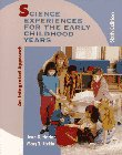 Science Experiences for the Early Childhood Years: An Integrated Approach