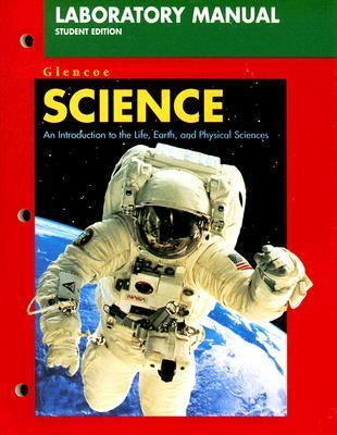 Science Laboratory Manual: An Introduction to the Life, Earth, and Physical Sciences 9780028283258