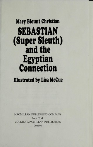 Sebastian Super Sleuth & the Egyptian Connection