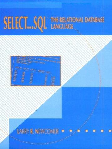 Select . . . SQL: The Relational Database Language