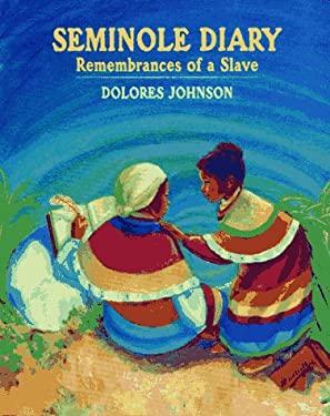 Seminole Diary: Remembrances of a Slave