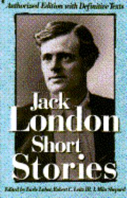 Short Stories of Jack London: Authorized One-Volume Edition 9780020223719