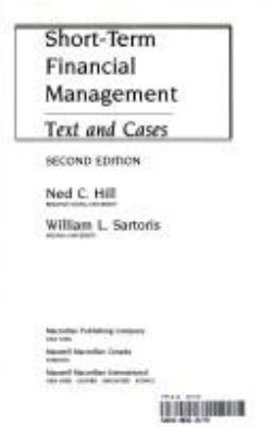 Short-Term Financial Management: Text and Cases