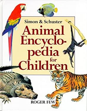 Simon & Schuster Animal Encyclopedia for Children