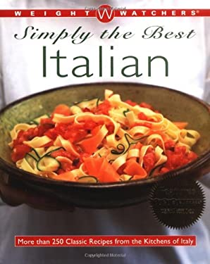 Simply the Best Italian: More Than 250 Classic Recipes from the Kitchens of Italy 9780028635262