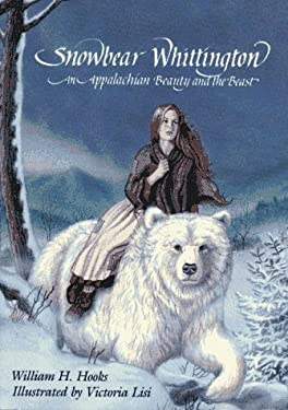 Snowbear Whittington,: An Appalachian Beauty and the Beast