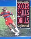Soccer Skills and Drills Revised and Updated: Ordinary People in an Extraordinary Land