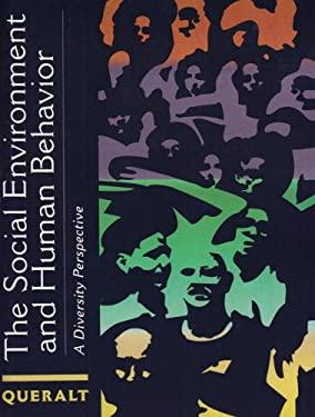 Social Environment and Human Behavior: A Diversity Perspective