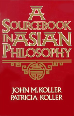 Sourcebook in Asian Philosophy 9780023658112