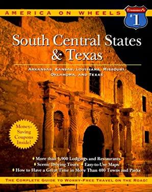 South Central States & Texas: Includes Arkansas, Kansas, Louisiana, Misouri, Oklahoma, Andtexas