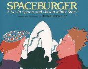 Spaceburger: A Kevin Spoon and Mason Mintz Story