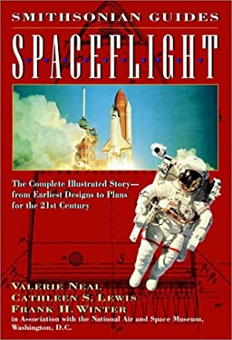 Spaceflight: A Smithsonian Guide