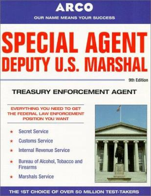 Special Agent: Deputy U.S. Marshal, Treasury Enforcement Agent
