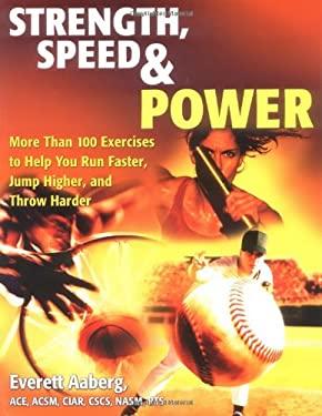 Strength, Speed & Power: 4