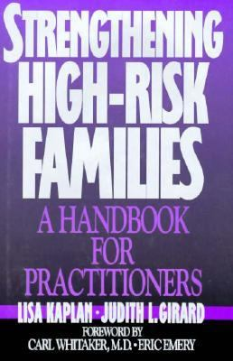 Strengthening High-Risk Families: A Handbook for Practitioners
