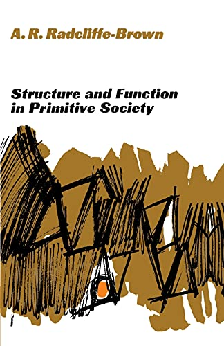 Structure and Function in Primitive Society: Essays and Addresses 9780029256206