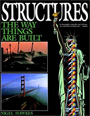 Structures: The Way Things Are Built