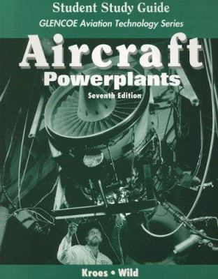 Student Study Guide for Aircraft Powerplants