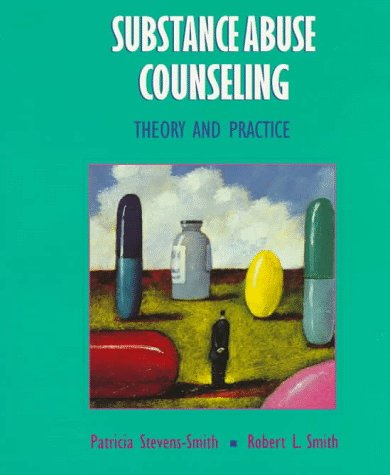 Substance Abuse Counseling: Theory and Practice 9780024125323