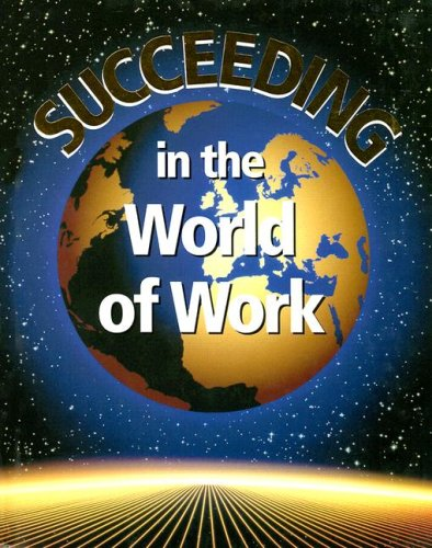 Succeeding in the World of Work 9780028142197
