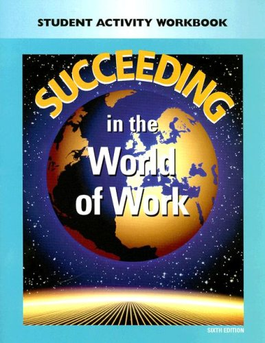 Succeeding in the World of Work Student Activity Workbook 9780028142227